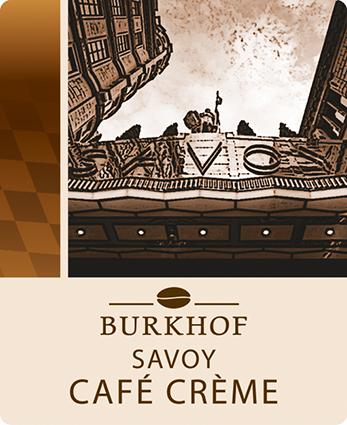 Burkhof Savoy Café Crème